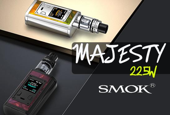 INFO BATCH : Majesty 225W (Smok)