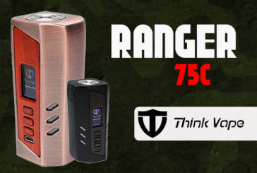 INFO BATCH : Ranger 75C (Think Vape)