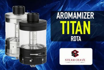 INFORMAZIONI SULLE LOTTE: Aromamizer Titan RDTA (Steam Crave)