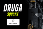 BATCH INFO: Druga Squonk (Augvape)