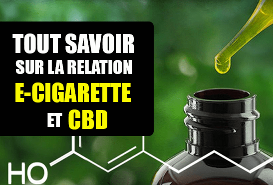 DOSSIER: All about the relationship of CBD with the electronic cigarette.