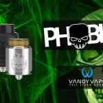 INFO BATCH : Phobia RDA (Vandy Vape)