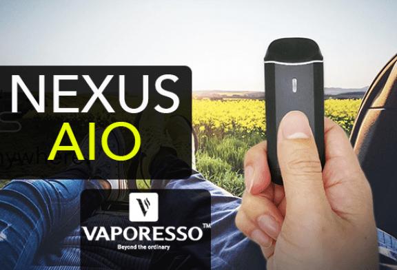 INFO BATCH : Nexus AIO (Vaporesso)