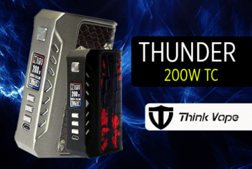 INFO BATCH : Thunder 200W TC (Thinkvape)