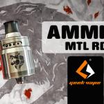 מידע נוסף: Ammit MTL RDA (Geek Vape)