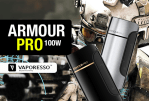 INFO BATCH : Armour Pro 100W (Vaporesso)