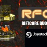 מידע נוסף: RDA Duo Riftcore (Joyetech)