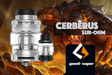 INFO BATCH : Cerberus Sub-Ohm (Geek Vape)