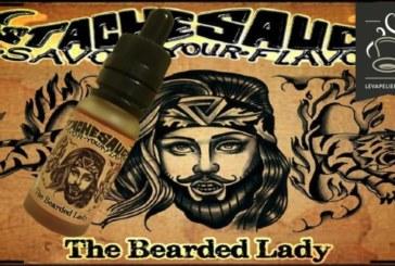 REVUE / TEST : The Bearded Lady (Gamme Stache Sauce) par Stache Sauce