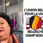 BELGIQUE : L'Union Belge pour la Vape s'attaque à l'arrêté royal sur l'e-cigarette !