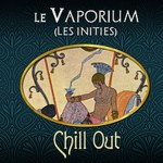 REVIEW / TEST: Chill Out by The Vaporium