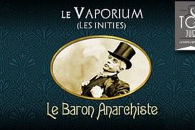 REVUE / TEST : Le Baron Anarchiste (Gamme Les Initiés) par Le Vaporium