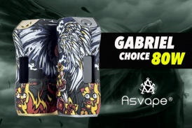 INFO BATCH : Gabriel Choice 80W (Asvape)