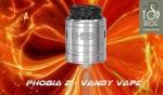 REVUE / TEST : Phobia V2 RDA par Vandy Vape