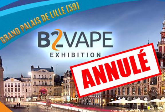 CULTURE : Le B2Vape Exhibition annulé suite à un taux de remplissage insuffisant.