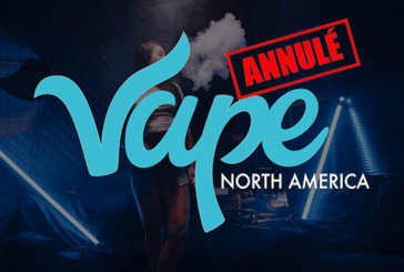 CANADA : Les restrictions poussent le « Vape North America » à l'annulation.