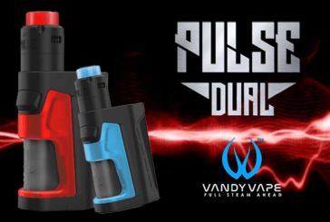 INFO BATCH : Pulse Dual (Vandy Vape)