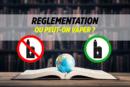 DOSSIER: La regolamentazione della sigaretta elettronica nel mondo, o possiamo svapare?