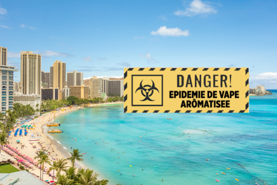 UNITED STATES: Hawaii avoids in extremis a ban on flavored vape products.