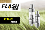 FLASHWARE : K1 Plus (Aspire)