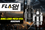 FLASHWARE:Ring Lord Mesh RTA(Hugsvape)