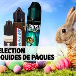 Ας μιλήσουμε για το E-JUICE: Η επιλογή μας από ε-υγρά σοκολάτας για το Πάσχα!