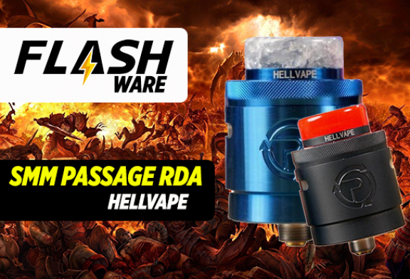FLASHWARE : SMM Passage 24mm RDA (Hellvape)