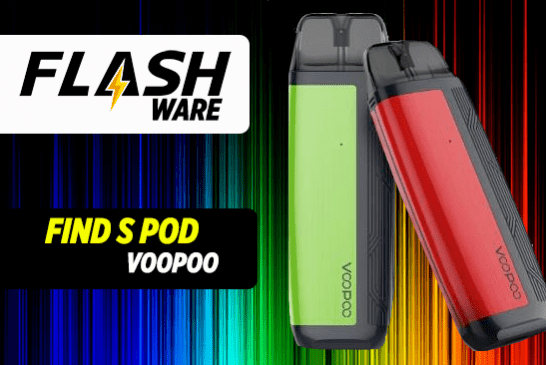 FLASHWARE : Find S Pod (Voopoo)