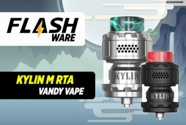 FLASHWARE : Kylin M RTA (Vandy Vape)