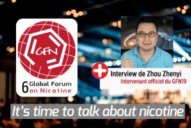 访谈:与6me全球尼古丁论坛的唯一官方法语发言人周振一会面