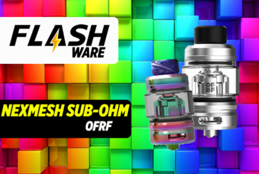 FLASHWARE: NexMesh Sub-Ohm (OFRF)