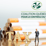 CANADA: The Quebec Coalition demands a tax increase on tobacco products!