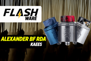 FLASHWARE : Alexander BF 24mm RDA (Kaees)