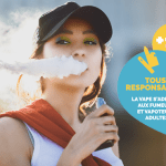 "COMUNICATO STAMPA: La Confederazione dei tabaccai e ""France Vapotage"" lancia una campagna ""The vape is for adults"""