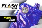 FLASHWARE: Mulus (Aspire)