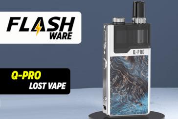 FLASHWARE: Q-Pro (Lost Vape)