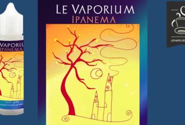 REVUE / TEST : Ipanema par Le Vaporium