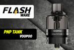 FLASHWARE: PNP Pod Tank (Voopoo)