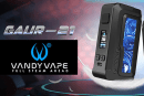 INFO BATCH : Gaur-21 (Vandy Vape)