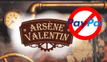 ECONOMY: In its fight against vaping, Paypal ejects Arsène Valentin!