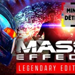 MINUTE RELAXATION: Legendary Mass Effect, the return of nostalgic pleasure!