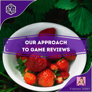 Text reads Our Approach to Game Reviews over a bowl of strawberries