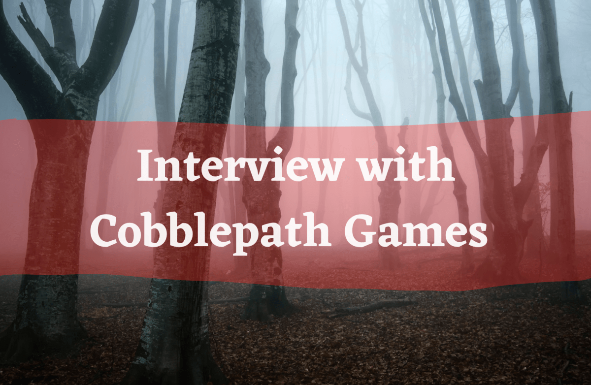 Text reads Interview with Cobblepath Games over a foggy forest