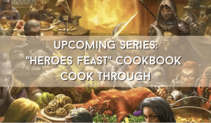 Text reads: Upcoming series: heroes feast cookbook cook through