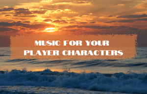 Text reads: Music for your Player Character over an ocean sunset