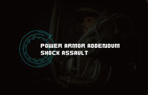 Text Reads Power Armor Addendum Shock Assault