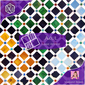Text reads: Azul Game Review over multicolored tiles