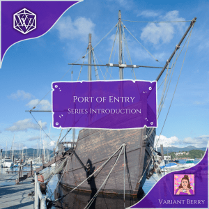 Text Reads Port of Entry Series Introduction over a ship