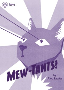 Text reads Mew-Tants by Aled Lawlor