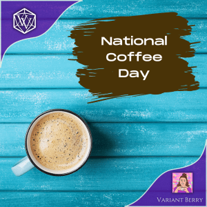Text reads: National Coffee Day